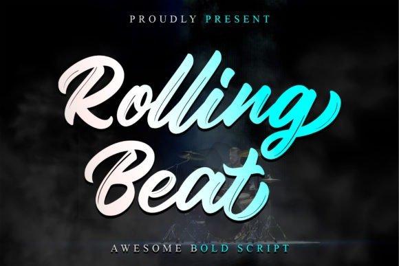 Rolling Beat Brush Font
