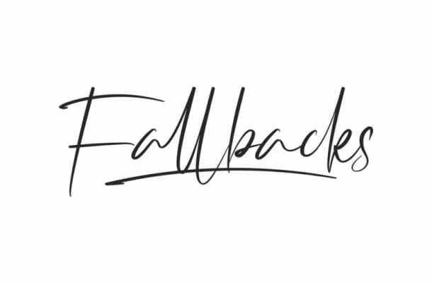 Fallbacks Signature Font