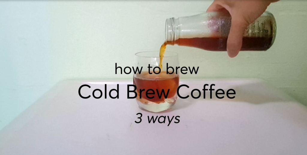 how to brew Cold Brew Coffee