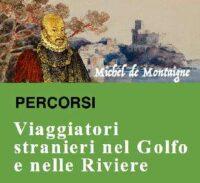 """🇫🇷 """"PERCORSI"""" – Michel de Montaigne et le Journal de Voyage en Italie"""
