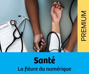 Santé : la fièvre numérique