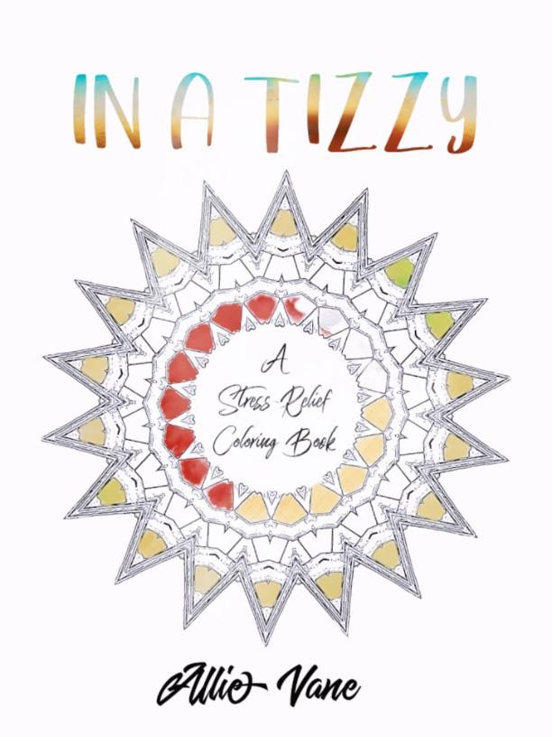 En]In A Tizzy Adult Coloring Book • Allie Vane [:]