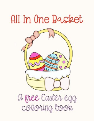 All In One Basket Easter coloring freebie to download and print at home