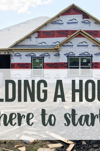 Building A House: Where To Start
