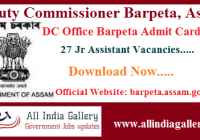 DC Office Barpeta Junior Assistant Admit Card 2020