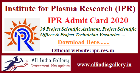 IPR Project Scientific Assistant Admit Card 2020
