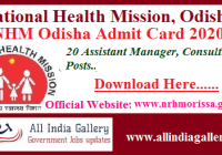 NHM Odisha Assistant Manager Admit Card 2020