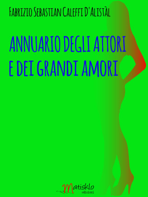cover_annuario_degli_attori_e_dei_grandi_amori