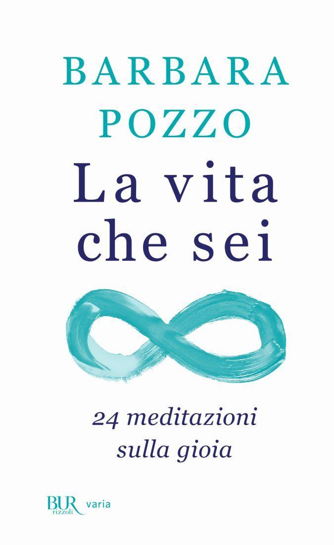 Copertina La vita che sei di Barbara Pozzo (piatto)_M