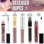 Jeffree Star Deceased Velour Liquid Lipstick Dupes