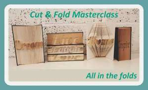 Cut and Fold MAsterclass course, Learn to Cut and Fold