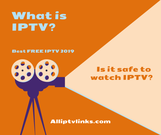 What is IPTV? Is it safe to watch? – IPTV M3U Playlists