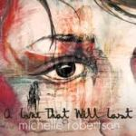 Michelle Robertson A Love That Will Last
