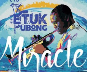 Etuk Ubong Album Cover 'Miracle' (2016)