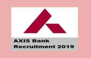 Axis Bank Recruitment 2020 Notification