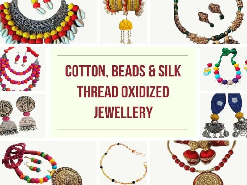 Cotton, Beads & Silk Thread Oxidized Jewellery
