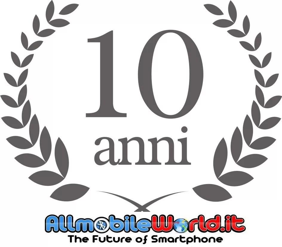 10 Anni insieme a voi con AllMobileWorld.it