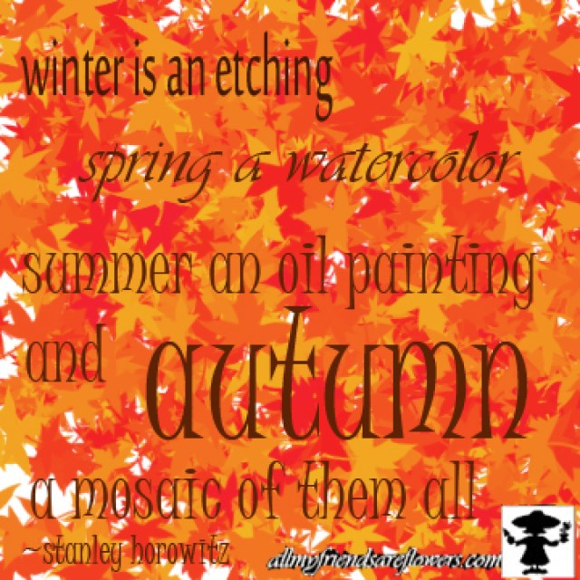 garden quotes, autumn quotes, horowitz