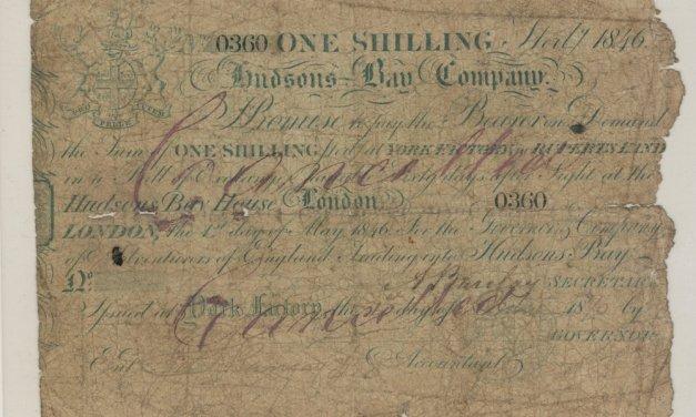 Hudson's Bay Company Good 1846 York Factory Shilling Banknote