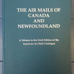 Airmails of Canada & Newfoundland 1997 550 page hardcover handbook