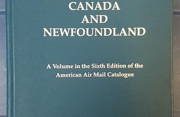 Airmails of Canada & Newfoundland 1997 550 page hardcover handbook
