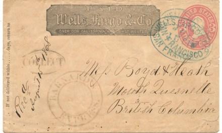Wells Fargo/Barnard's Express 10 Jl 1868 SFR/North Quesnelle Cover