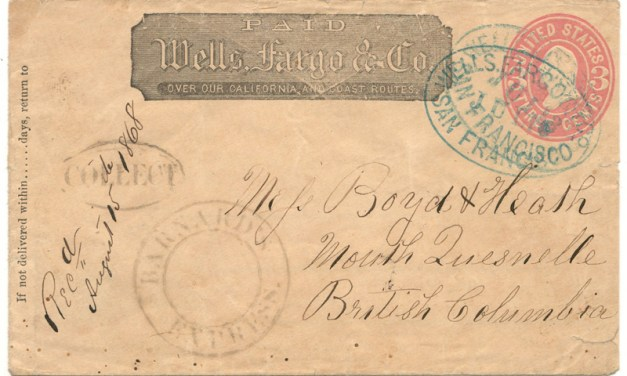 Wells Fargo/Barnard's Express 10 Jl 1868 SFR/North Quesnelle Cover