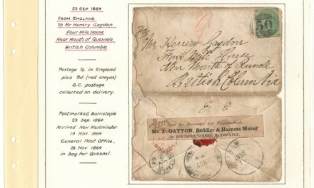Page 22 of the Gerald Wellburn Fraser River Gold Rush Collection, Gayton 1864 1/- incoming Cover to Four Mile House, B.C.