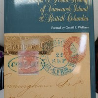 Gerald Wellburn The Stamps & Postal History of Vancouver Island & British Columbia 1849-1861