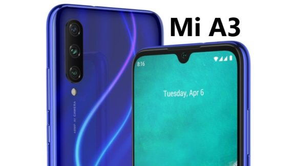 Mi A3 to launch in India on 21 August with Triple rear camera & SD 665 SoC, See specs, price