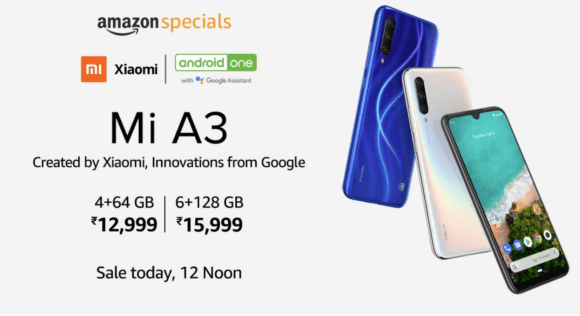 Xiaomi Mi A3 will go on Sale today, 12 Noon via Amazon India, see offers, specs, price