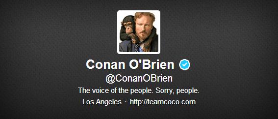 Conan O'Brien - Twitter Bio