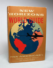Pan American's New Horizons World Guide offered tips about 89 countries, inspiring vintage travel lust.