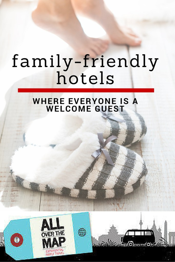 Family-friendly hotels from All Over the Map