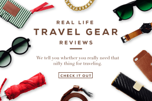 Real Life Travel Gear Reviews