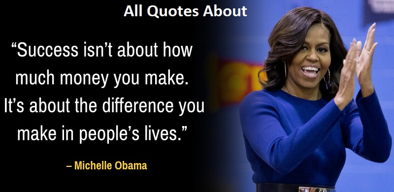 70+ Michelle Obama Quotes And Saying