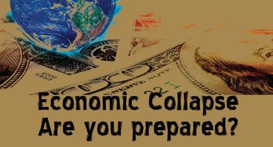 Preparing for Economic Collapse