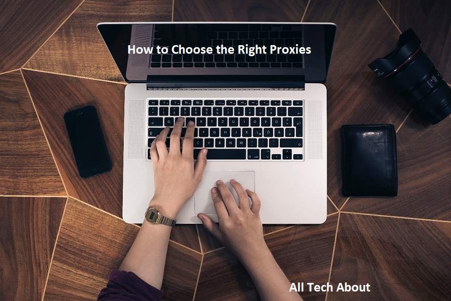 How to Choose the Right Proxies