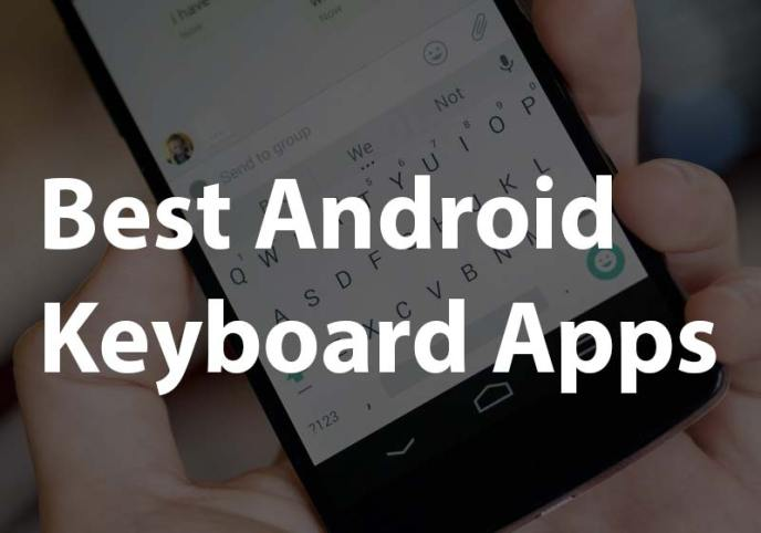 Best android keyboard apps 2015