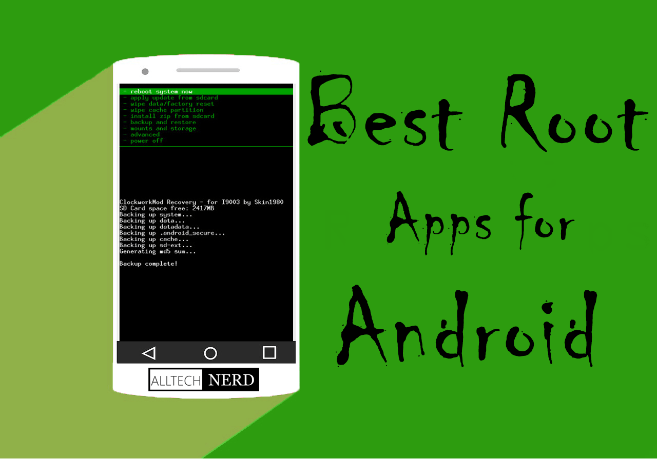 10 Must Have Apps For Rooted Android Phone Best Root Apps