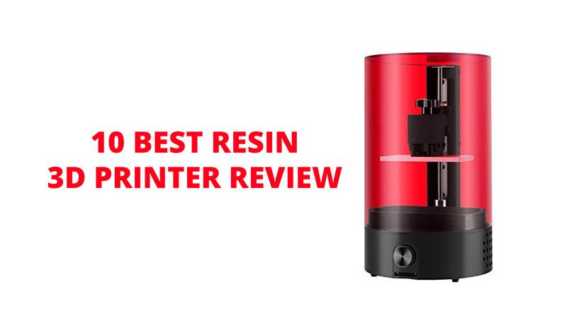 10 Best Resin 3D Printer Review SLADLPLCD May 2019