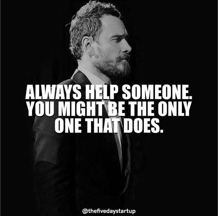 always help someone