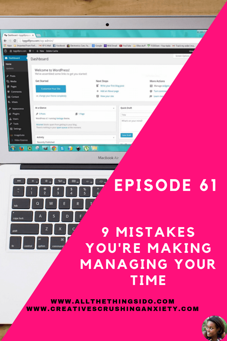 9 mistakes youre makng with your time as a business owner.