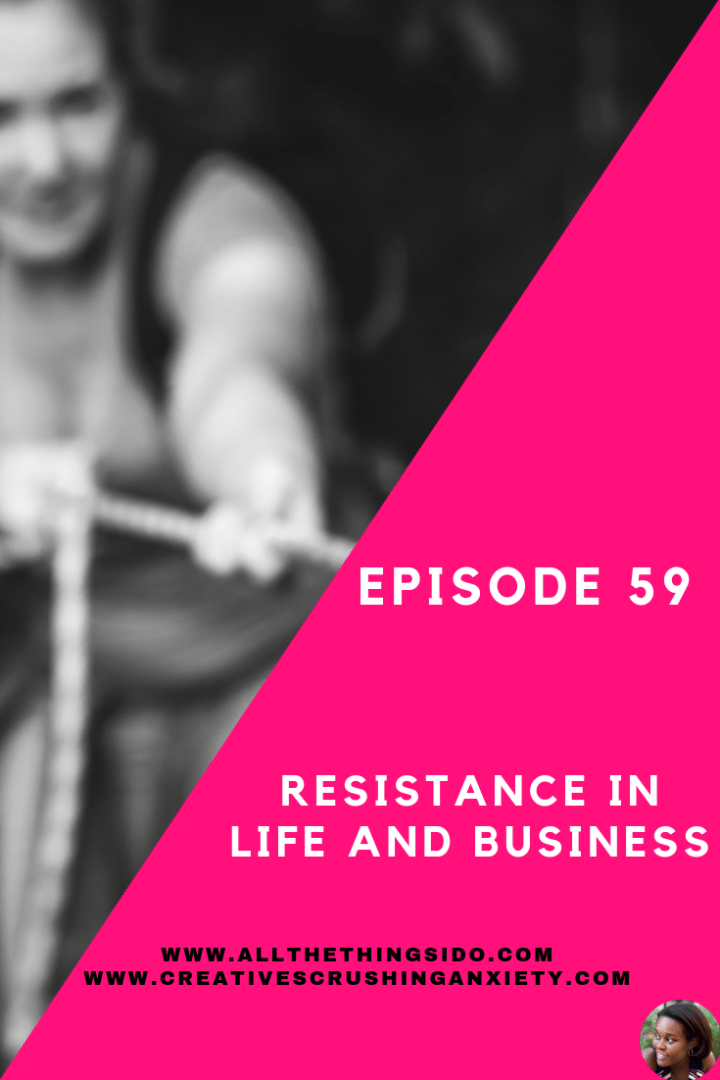 Resistance In Life and Business
