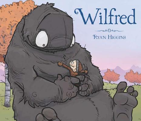 Wilfred by Ryan T. Higgins