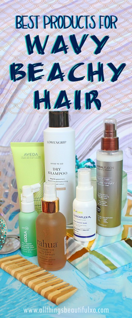 Check out the best hair products to get the most fabulous beachy waves, treat, & style them on All Things Beautiful XO