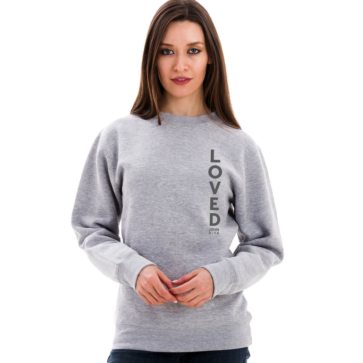 John 3 16 Loved Unicrewneck Sweatshirt