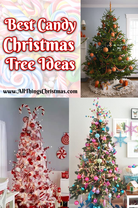 Best Candy Christmas Tree Ideas Amp Decorations All Things