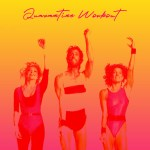Quarantine Workout Playlist All Things Go