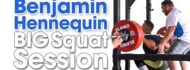 Benjamin Hennequin BIG Squat Session (280kg Triple at 92kg!)